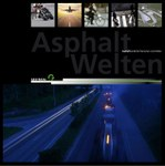 """Broschüre """"Asphalt Welten"""""""